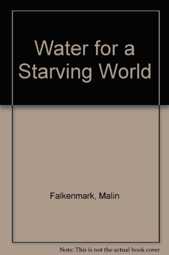 Water for a Starving World: Falkenmark, Malin