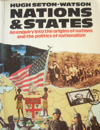 9780891582274: Nations and States: An Enquiry into the Origins of Nations and the Politics of Nationalism