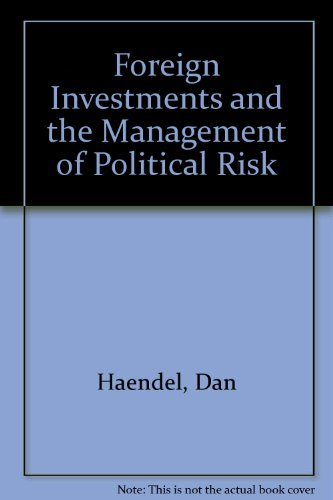 9780891582533: Foreign Investments And The Management Of Political Risk (Westview Special Studies in International Economics and Busi)