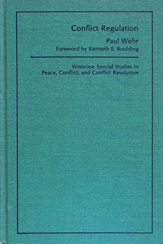 9780891583516: Conflict Regulation (Westview Special Studies in Peace, Conflict, and Conflict Re)