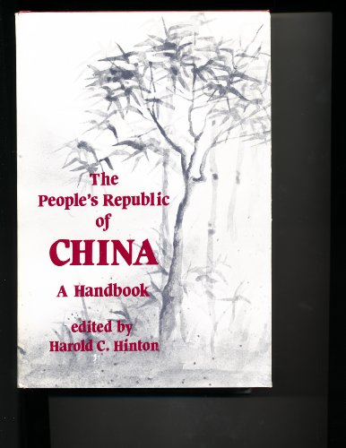 The People's Republic of China : a handbook.: Hinton, Harold C.
