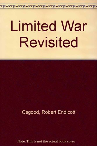 9780891584650: Limited War Revisited (A Westview special study)