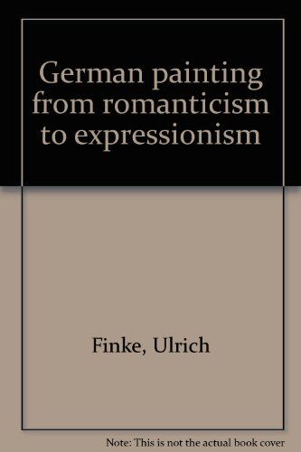 9780891585039: German painting from romanticism to expressionism