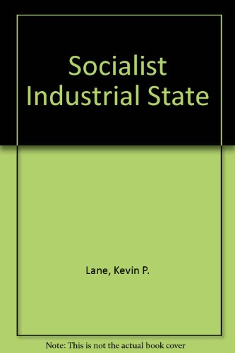 9780891585237: Socialist Industrial State