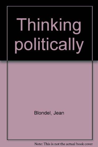 9780891585367: Thinking Politically