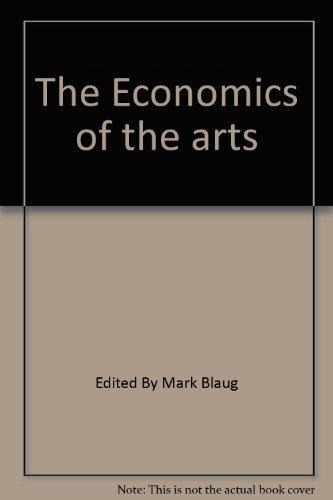 9780891586135: The Economics Of The Arts