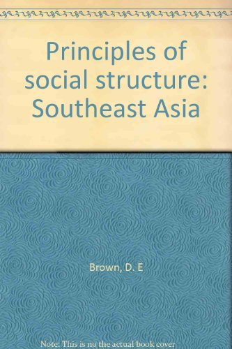 9780891586432: Principles of social structure: Southeast Asia