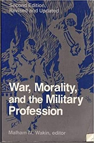 9780891586616: War, Morality, And The Military Profession