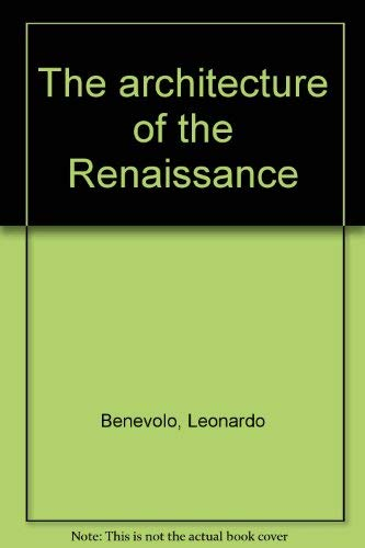 9780891587200: Title: The architecture of the Renaissance Volume 2