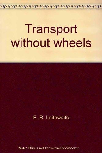 Transport without wheels: E. R. Laithwaite