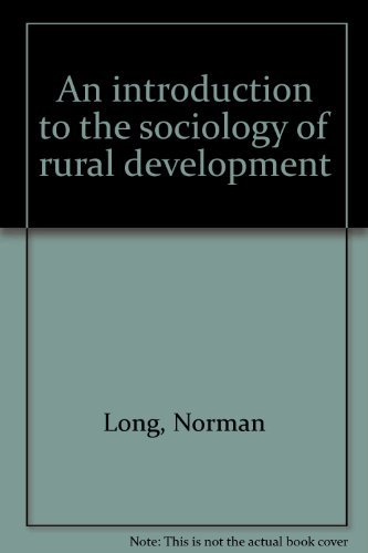 9780891588016: An introduction to the sociology of rural development