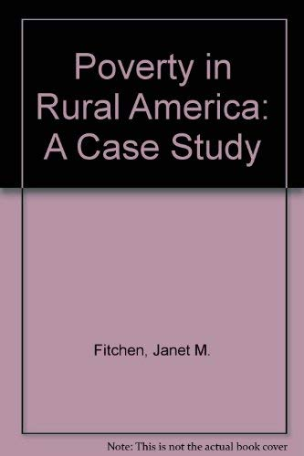 9780891588689: Poverty In Rural America: A Case Study (Westview special studies in contemporary social issues)