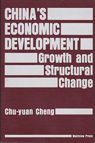 China's Economic Development: Growth and Structural Change: Cheng, Chu-Yuan