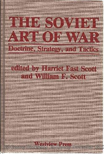 9780891589068: The Soviet Art Of War: Doctrine, Strategy, And Tactics