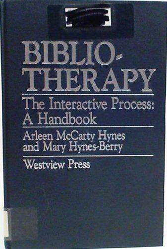9780891589501: Bibliotherapy- The Interactive Process: A Handbook