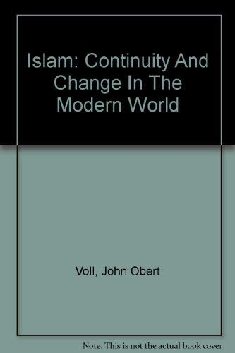 9780891589839: Islam: Continuity And Change In The Modern World