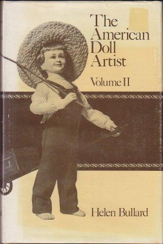 The American Doll Artist. Vol. II.: BULLARD, HELEN