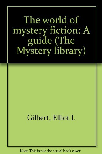9780891630432: The world of mystery fiction: A guide (The Mystery library)