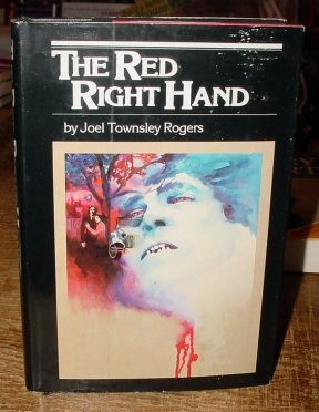 The Red Right Hand: Rogers, Joel T., Nicholason, Karl