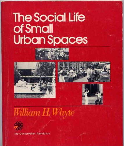 9780891640578: The Social Life of Small Urban Spaces