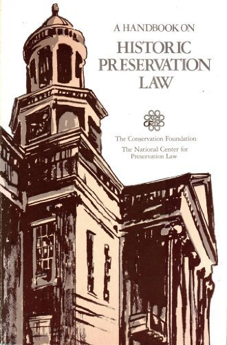A Handbook on Historic Preservation Law