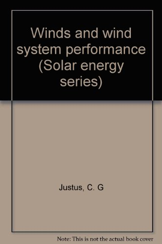 Winds and wind system performance (Solar energy: C. G Justus