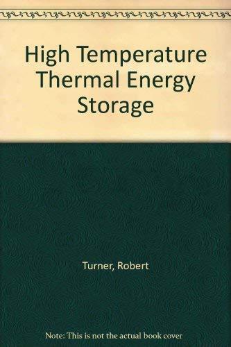 9780891680079: High Temperature Thermal Energy Storage [Paperback] by Turner, Robert