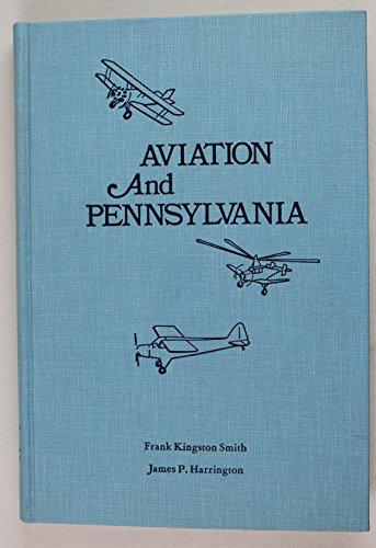 Aviation and Pennsylvania: Smith, Frank Kingston.; Harrington, James P.