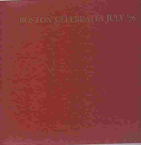 Boston celebrates July '76: No Author Listed