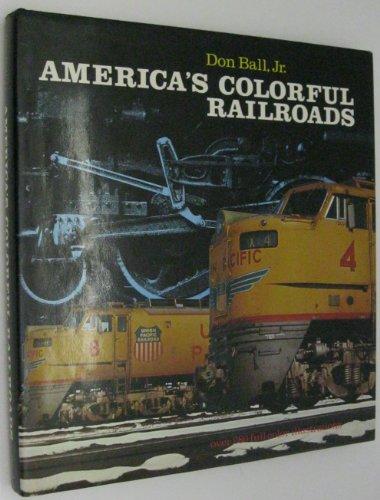 9780891695172: America's colorful railroads