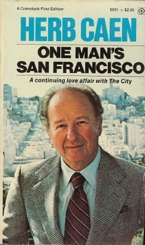 9780891740315: One Man's San Francisco