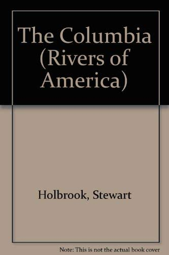 9780891741237: The Columbia (Rivers of America)