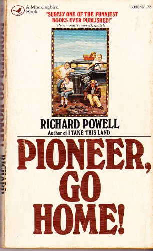 9780891760085: Pioneer, Go Home!
