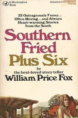 9780891760214: Southern Fried Plus Six