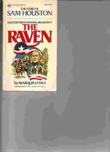 Raven, The: The Story of Sam Houston: James, Marquis