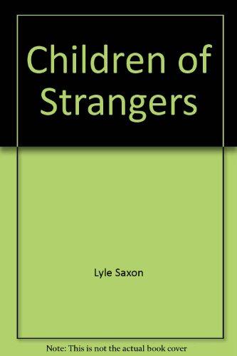 9780891760238: Children of Strangers