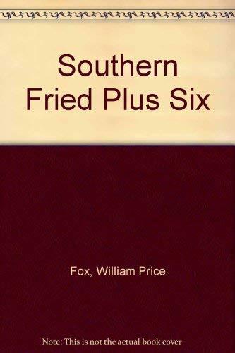 9780891760306: Southern Fried Plus Six