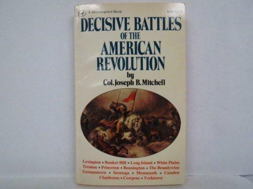 9780891760399: Decisive Battles of the American Revolution