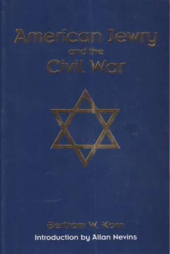 9780891760870: American Jewry and the Civil War