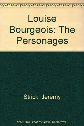 9780891780403: Louise Bourgeois: The Personages