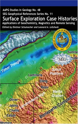 9780891810551: Surface Exploration Case Histories: Applications of Geochemistry, Magnetics, and Remote Sensing (AAPG Studies in Geology)