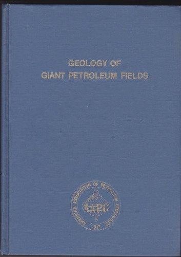 geology of giant petroleum fields: halbouty,michel