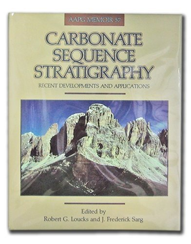 9780891813361: Carbonate Sequence Stratigraphy: Recent Developments and Applications - Includes Map (AAPG Memoir) (Aapg Memoir)