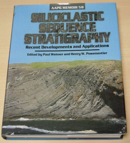 9780891813378: Siliciclastic Sequence Stratigraphy: Recent Developments and Applications (Aapg Memoir)