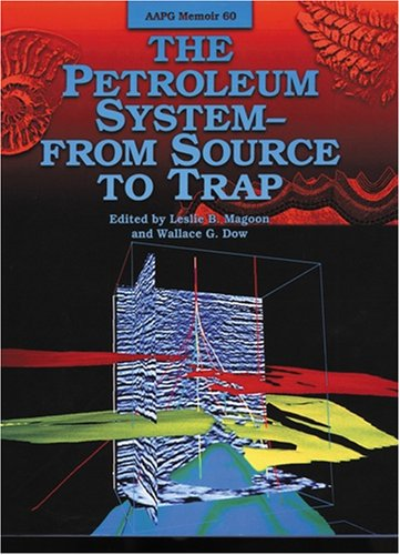9780891813385: Petroleum System: From Source to Trap (AAPG Memoirs)