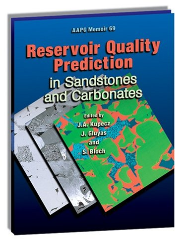 9780891813491: Reservoir Quality Prediction in Sandstones and Carbonates (AAPG Memoir, 69)