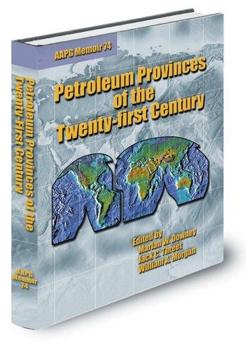 9780891813552: Petroleum Provinces of the Twenty-First Century (AAPG Memoir)