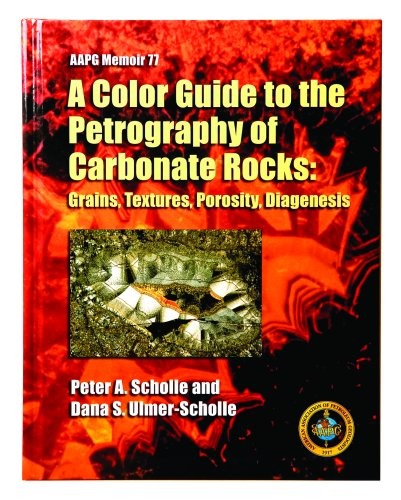9780891813583: A Color Guide to the Petrography of Carbonate Rocks: Grains, Textures, Porosity, Diagenesis (Aapg Memoir)