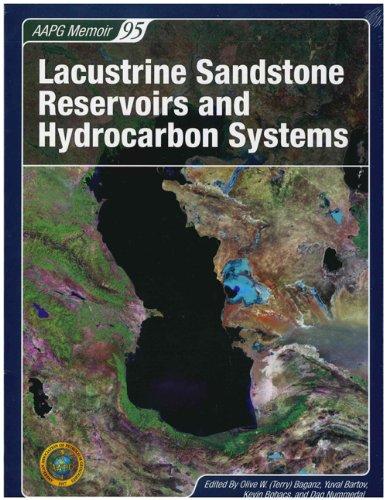 9780891813774: Lacustrine Sandstone Reservoirs & Hydrocarbon Systems (Aapg Memoir)