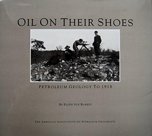 Oil on Their Shoes: Petroleum Geology to: Blakey, Ellen Sue